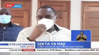 Sekta ya Maji: Kamati ya Bunge imetoa taarifa; kuna uchache wa fedha kwa miradi