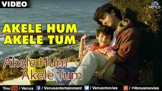 Akele Hum Akele Tum Song From The Hindi Movie Akele Hum Akele Tum Directed by Mansoor Khan & Produced by Ratan Jain. Starring Aamir Khan,Manisha ...