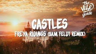 Freya Ridings - Castles (Lyrics) Sam Feldt Remix Video