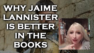 Jaime Lannister - Changes Made - Books vs Show - Game of Thrones