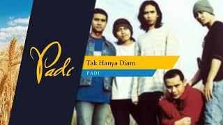 Download Mp3 Padi - Tak Hanya Diam