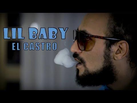 El Castro - lil baby