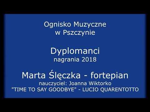 L. Quarantotto: Time to Say Goodbye - Marta Ślęczka