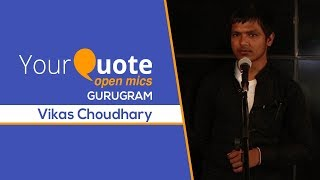woh toh kehne ki baat hai more by vikas choudhary hindi shayari yq gurugram open mic 3