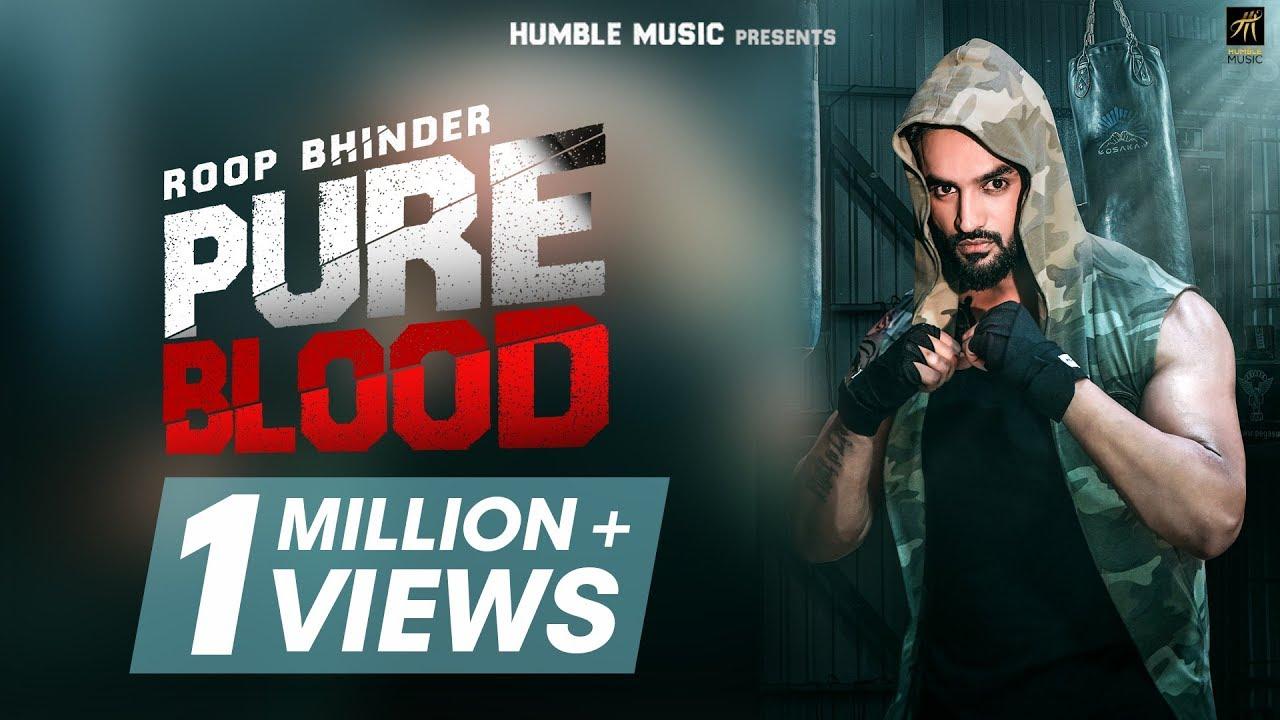 pure-blood-roop-bhinder-san-b-digvijay-gill-latest-punjabi-song-2018-humble-music