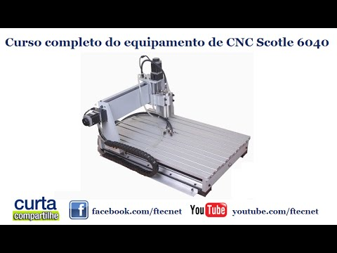 curso completo do equipamento de cnc scotle 6040 ! youtubecurso completo do equipamento de cnc scotle 6040 !