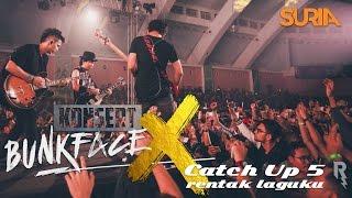CatchUp! Konsert Bunkface X Ep. 5 - Rentak Laguku