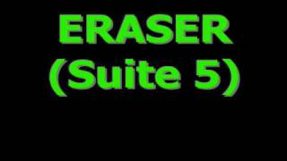 Eraser  Suite 5   (score / Alan Silvestri)
