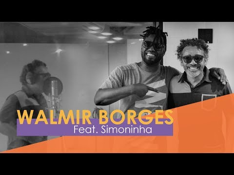 Walmir Borges - Samba Rock do Bem part. Simoninha (Webclipe Oficial)