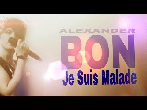 Lagu Video Александр Бон - Je Suis Malade  Концерт  Terbaru
