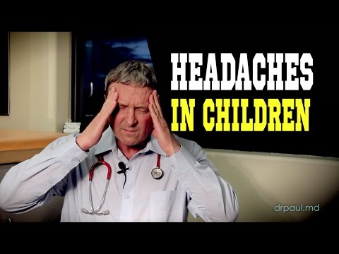 HEADACHES & MIGRAINES In Children: When Should You Be Concerned?