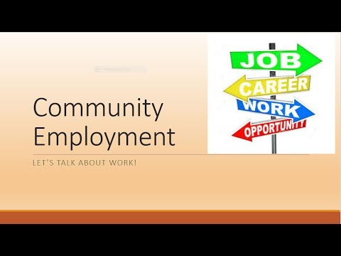 Community Employment:  Let's Talk About Work! (Session 101)