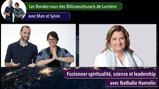 Les Rendez-vous des Bâtisseur(euse)s de Lumière avec Nathalie Hamelin