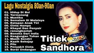 Titik Sandora Full Album Lagu Lawas | Album Emas | Lagu Nostalgia | Lagu Pop | Lagu Kenangan 80 90an