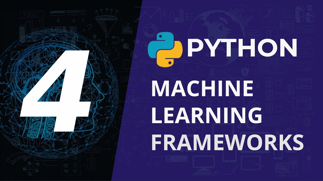 Top 4 Frameworks for Machine Learning