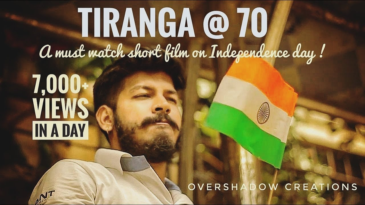 Tiranga @ 72 | Independence day special | Unconditional love for India |  OverShadow Creations -Kapil