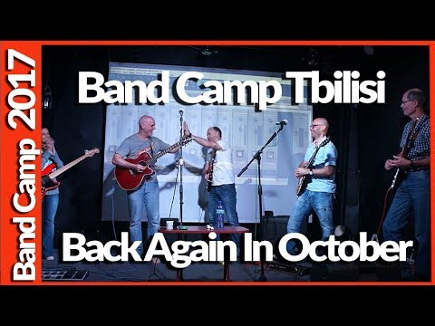 Band Camp Tbilisi Is Back Again This October 2017