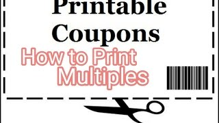 How to PRINT Multiple Coupons from the same Computer PART 1 || Saving Money