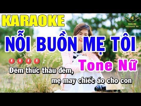 Karaoke Nỗi Buồn Mẹ Tôi Tone Nữ Nhạc Sống  Trọng Hiếu