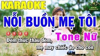 Karaoke Nỗi Buồn Mẹ Tôi Tone Nữ Nhạc Sống | Trọng Hiếu