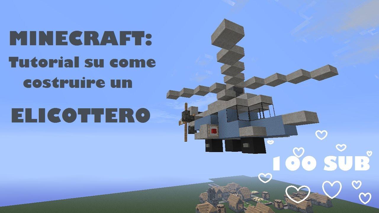 MINECRAFT Tutorial Su Come Costruire Un Elicottero 100