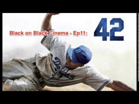 Ver Black on Black Cinema – Ep11: '42' en Español