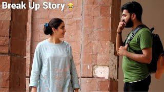 Telling Girls My Funny Break Up Story   PRANK