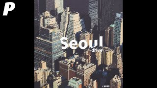 [Official Audio] 정바스 (J.BASS) - 서울 드라이브 (Seoul Drive)  (feat. GRAM, J.Yung)