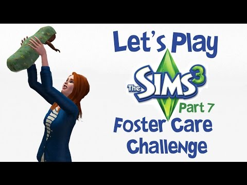 OLD Let's Play The Sims 3: Foster Care Challenge (Part 7)