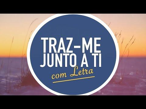 TRAZ-ME JUNTO A TI | CD JOVEM | MENOS UM