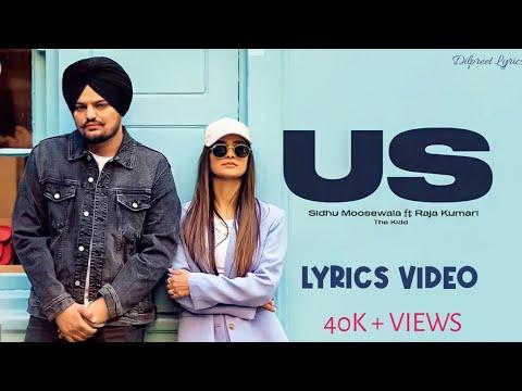 US ( Lyrics ) - Sidhu Moosewala   Raja Kumari   The Kidd   Moosetape   DilpreetLyrics