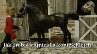 Jak zrobić stajnię dla koni Schleich!