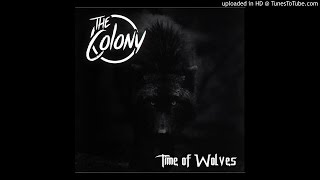 The Colony - Letting Go