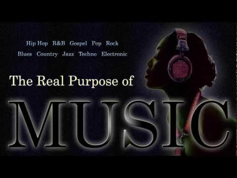 The Real Purpose of Music
