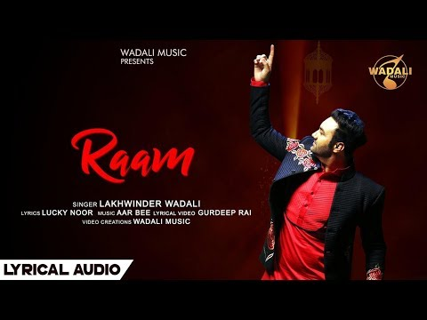 Raam (Lyrical Audio)  ||  Lakhwinder Wadali  ||  Wadali Music  ||  Aar Bee