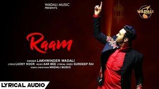 Raam (Lyrical Audio)      Lakhwinder Wadali      Wadali Music      Aar Bee