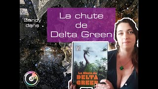 La chute de Delta Green, le JDR