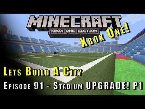 Minecraft :: Lets Build A City :: Football Stadium UPGRADE! P1 :: E91