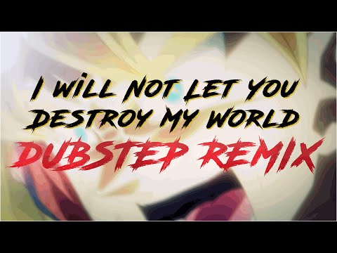 DB「Remix Dubstep」 ►I Will Not Let You Destroy My World | Remastered