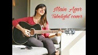 Main Agar | Tubelight | Female Cover | By Abhiruchi Singh