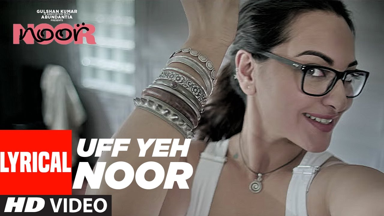 Download Uff Yeh Noor Lyrical Video | Sonakshi Sinha | Amaal Mallik, Armaan Malik | T-Series