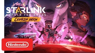 Starlink: Battle for Atlas: Crimson Moon - Announce trailer - Nintendo Switch