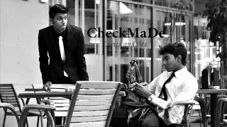 CheckMaDe - Lyrics and Me (Official)