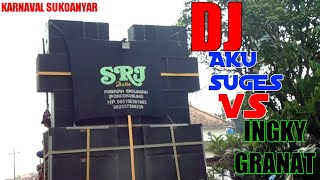 Gambar cover Karnaval Sukoanyar- Dj Aku Suges VS Ingky Granat by SRJ AUDIO