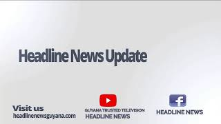 GUYANA TRUSTED TELEVISION HEADLINE NEWS 19TH SEPTEMBER, 2019