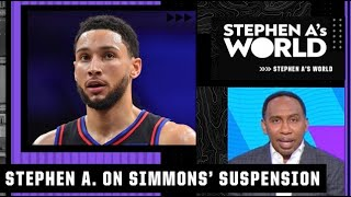 Stephen A. reacts to the 76ers suspending Ben Simmons for their season opener | Stephen A's World