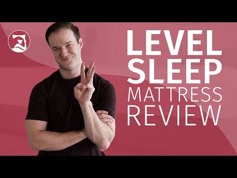Level Sleep Mattress Review - Zoned Comfort?