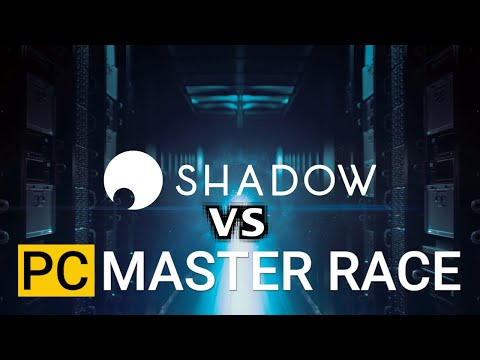 cloud-streaming-hardware-review-|-shadow-vs-pc-master-race