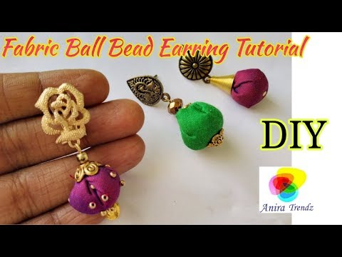 DIY Fabric Bead Ball Earring Tutorial / Silk Raw Silk Cotton Fabric Jewellery