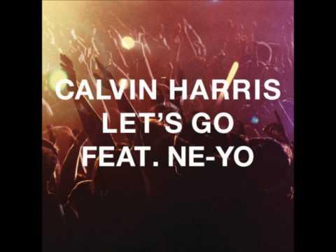 Calvin Harris Ft. Ne-Yo - Let's Go [Audio] HQ